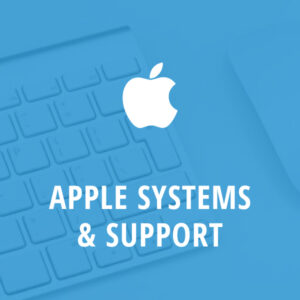Apple Systems and Support